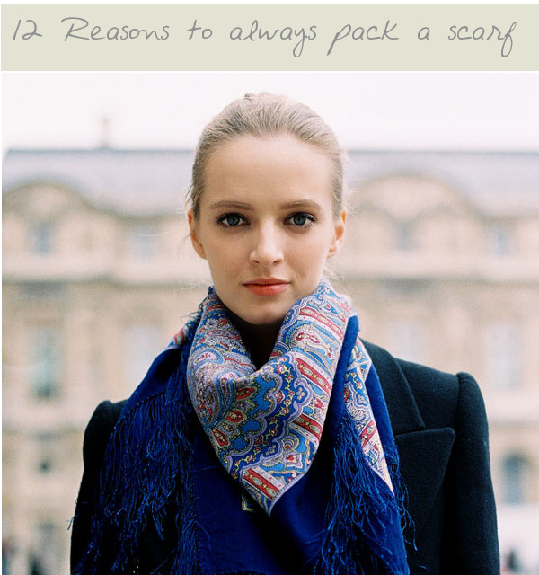 Post image for 12 Reasons to always pack a scarf